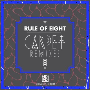 rule of eight carpet remixes