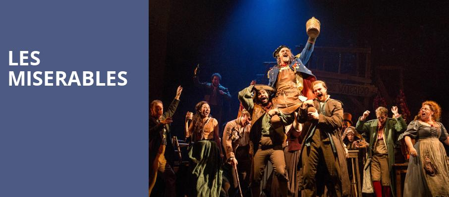 Les Miserables - Rochester Auditorium Theatre, Rochester, NY