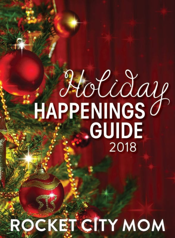 Holiday Events In Huntsville and Beyond Rocket City Mom