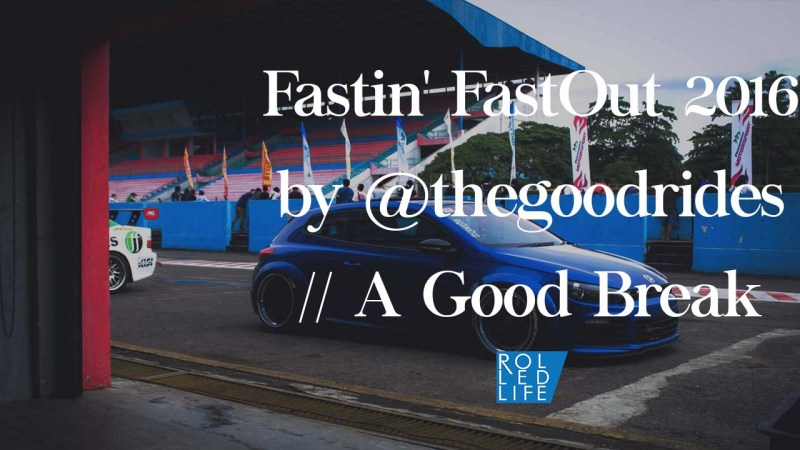 Fastin' FastOut 2016 by