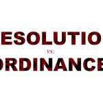 A Resolution & An Ordinance Walk Into A Room… A Primer On Both