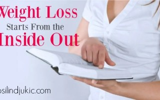Weight Loss Starts From the Inside Out