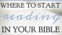 Where to Start Reading in the Bible