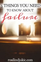 3 Things You Need To Know About Failure