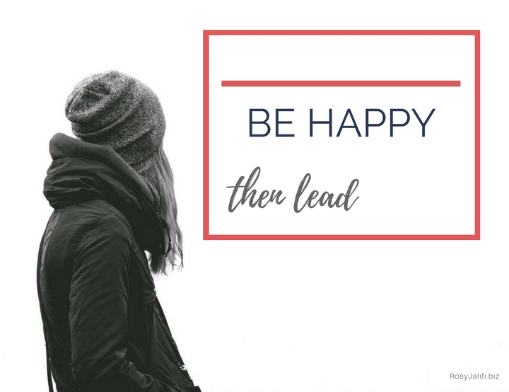 It's Important for a Leader to be Happy