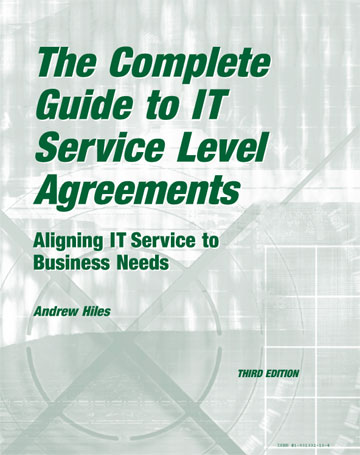 The Complete Guide to IT Service Level Agreements Aligning IT