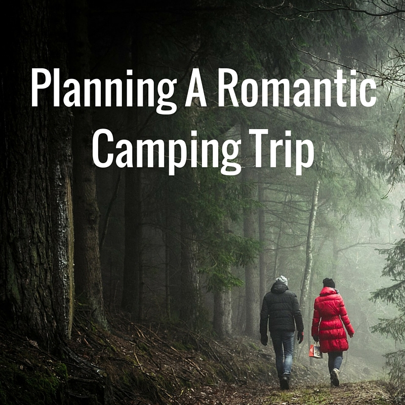 A Valentine\u0027s Guide Planning a Romantic Camping Trip (2019) RoverPass