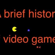 A Brief History of Video Games [Video]