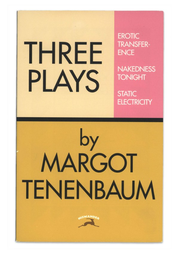 Three Plays: Erotic Transference, Nakedness Tonight, Static Electricity by Margot Tenenbaum - Royal Tenenbaums - Gwyneth Paltrow