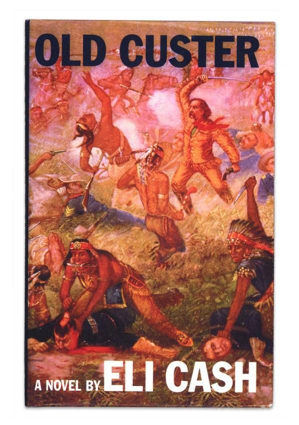 Old Custer - A Novel by Eli Cash - Royal Tenenbaums - Owen Wilson