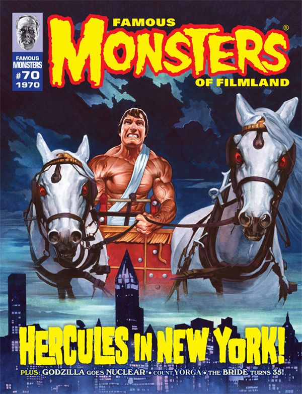 Famous Monsters of Filmland #70 - Hercules in New York - Arnold Schwarzenegger