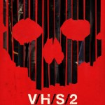 V/H/S 2 Poster - Directed by Adam Wingard (You're Next), Gregg Hale & Eduardo Sanchez (Blair Witch Project), Gareth Evans (The Raid) & Timo Tjahjanto (Macabre), Jason Eisener (Hobo With A Shotgun)