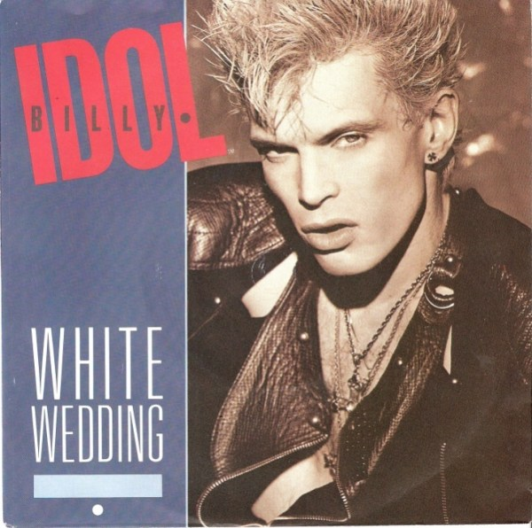 Billy Idol - White Wedding / Mega Idol Mix (Chrysalis, 1985)