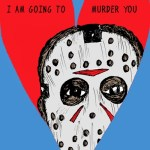 Jason Voorhees Valentine by Jarhumor - Friday the 13th