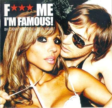 David Guetta – F*** Me I'm Famous - 14.07.2012