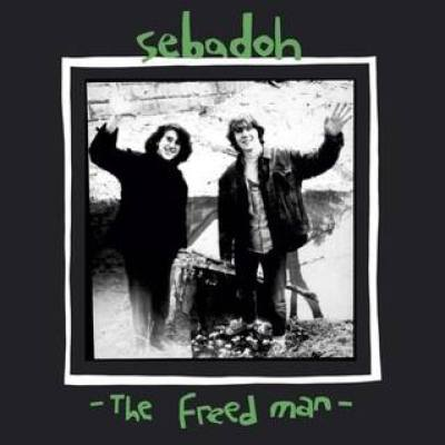 Sebadoh《The Freed Man》