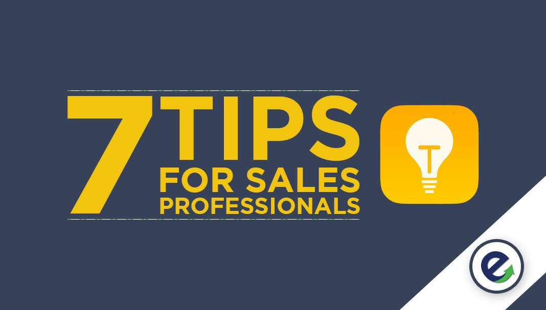Tips for Being an Incredibly Successful Sales Professional - The