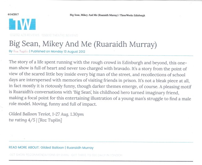 BIG SEAN, MIKEY AND ME Edinburgh Festival 2012 Three Weeks review