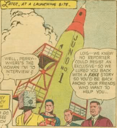 "Silly Lois. Believing that ""female space pilot"" stuff! Ha ha!"