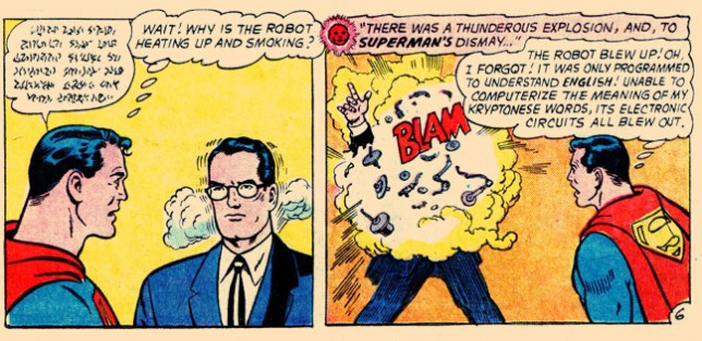 """Bit of an over-reaction, don't you think, """"Clark?"""""""