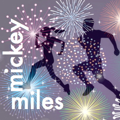 Mickey Miles Podcast, runDisney, Disney running, run Disney