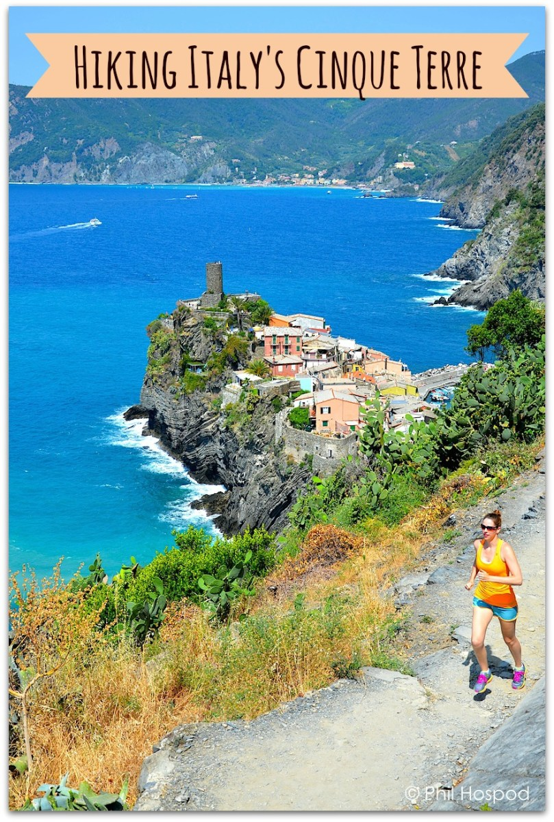 Hiking, Running & Eating In Italy's Cinque Terre