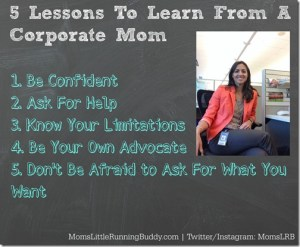 5 Lessons To Learn From a Corporate Mom