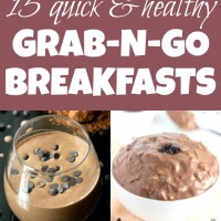 15 quick & healthy grab-n-go breakfasts