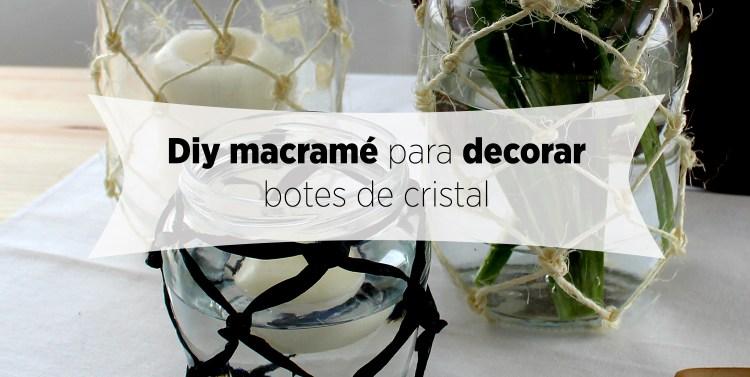 Diy-de-macramé-para-decorar-botes-de-cristal