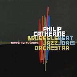 Philip Catherine - Meeting Colours