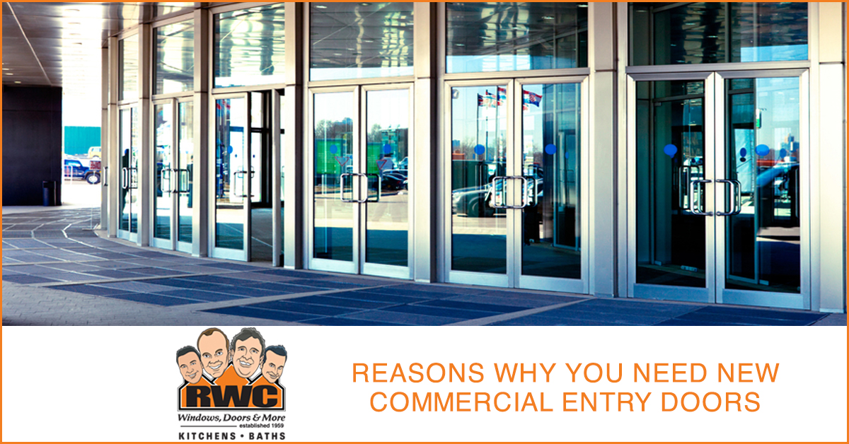 Reasons Why You Need New Commercial Entry Doors - RWC