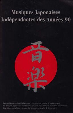 Musiques japonaises indépendantes des années 90