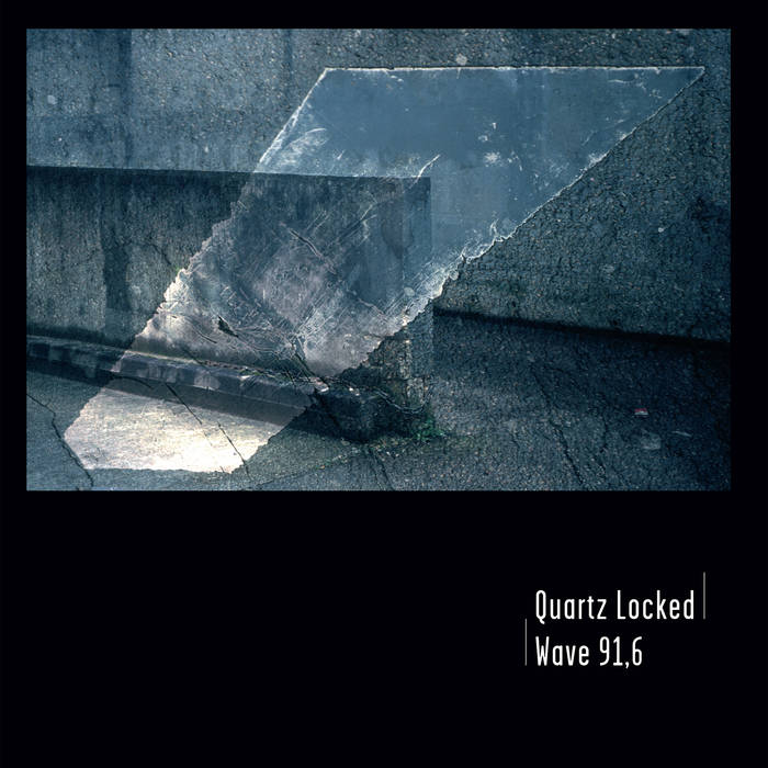 QUARTZ LOCKED - Wave 91,6