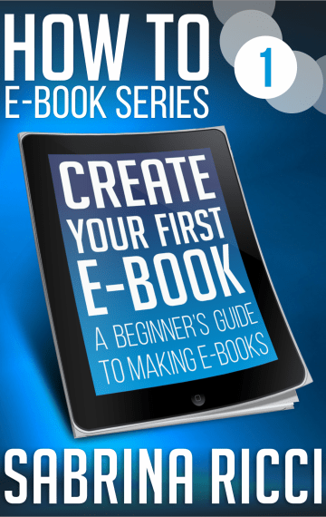 How to Create Your First Ebook