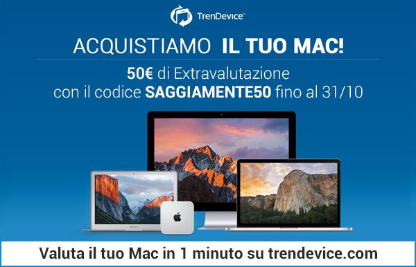 TrenDevice acquista il vostro Mac: con SaggiaMente 50€ di extravalutazione