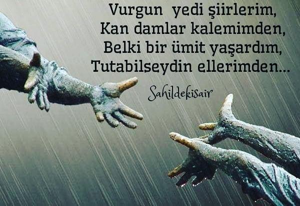 Vurgun yedi şiirlerim,Kan damlar kalemimden,Belki bir ümit yaşardım,Tutabilseydin ellerimden...@sahildekisair#Şair #Şiir #Kitap #edebiyat #şiirsokakta #soz#deniz #yazarlarsokagi #İstanbul #sözsokakta