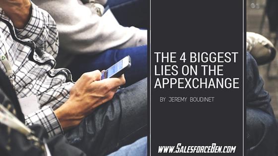 4 Biggest lies on the AppExchange