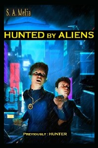 Hunted by Aliens by S A Melia