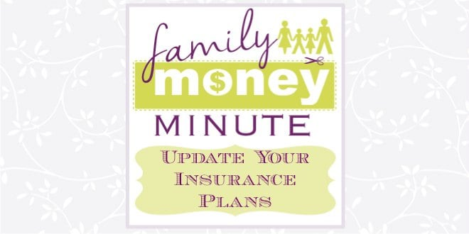 Update Your Insurance Plans {Family Money Minute} Sami Cone - budget plans for families