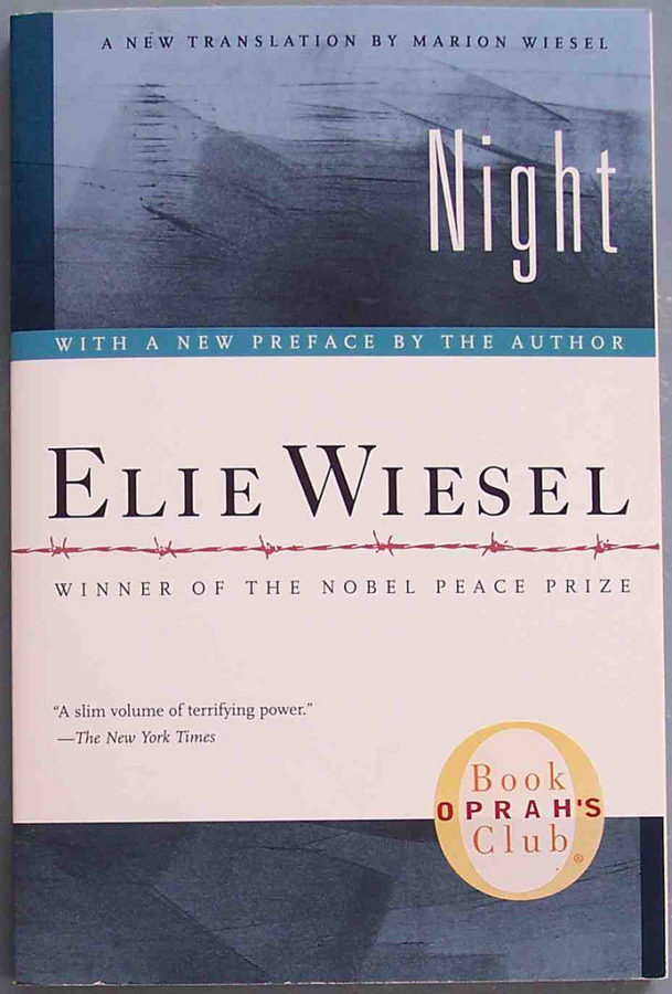 man inhumanity to man in the book night by elie wiesel Night (book) : wiesel, elie :  that the world never forgets man's capacity for inhumanity to man night offers much more than a  diego san diego public library.