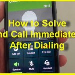 How to Solve End Call Immediately After Dialing in Samsung Galaxy S8
