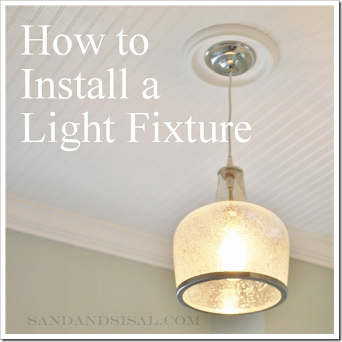 how to install a light fixture sand and sisal
