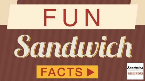15 Fun Sandwich Facts for You to Chew On