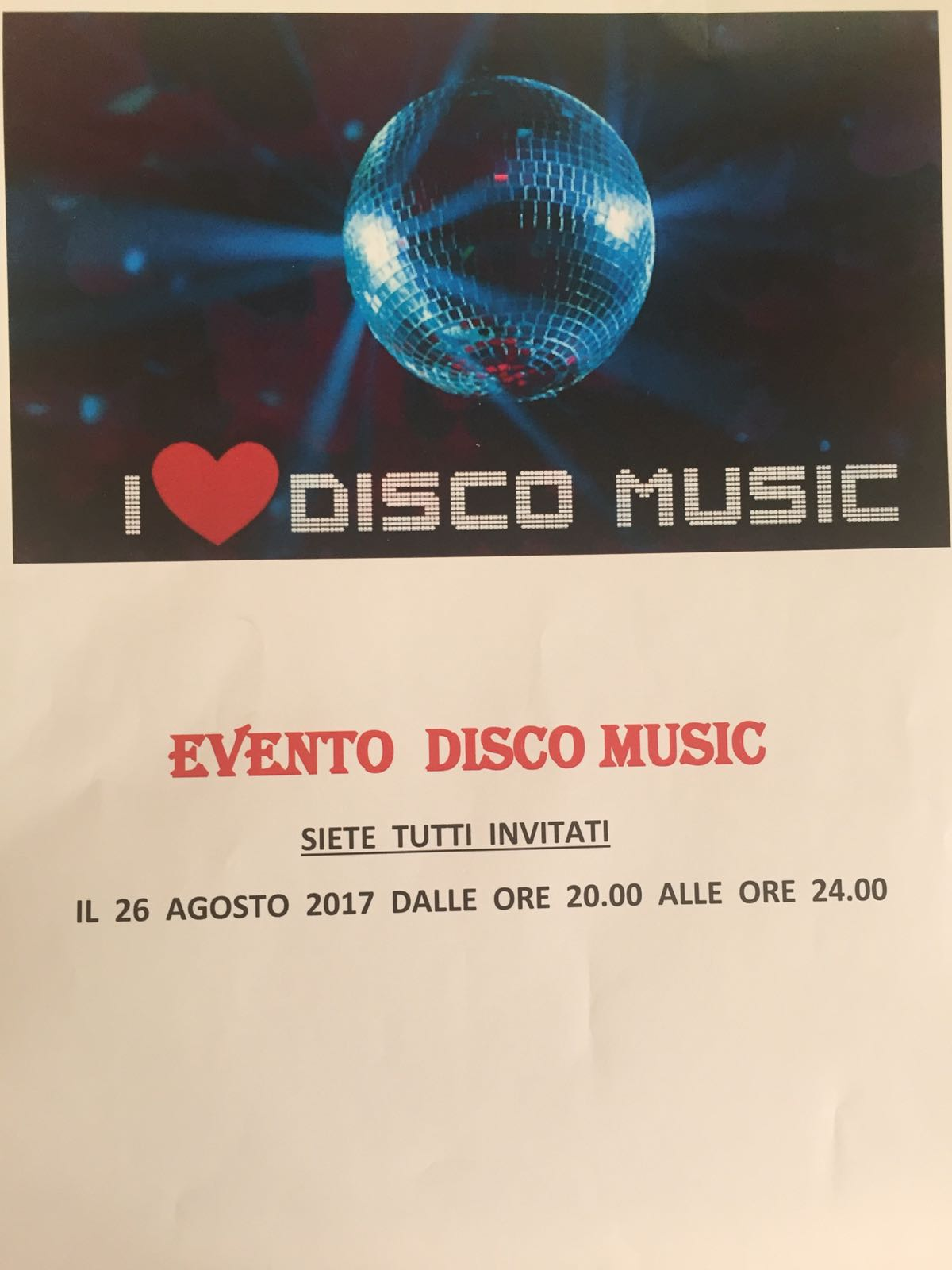 Evento disco music del 26 agosto 2017! Vieni e divertiti con noi!!!