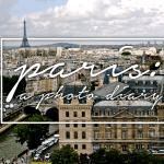 Paris // A Photo Diary