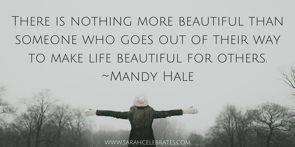 Make Life Beautiful For Others