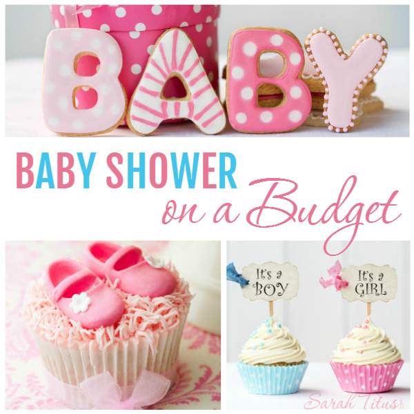 Baby Shower on a Budget - Sarah Titus