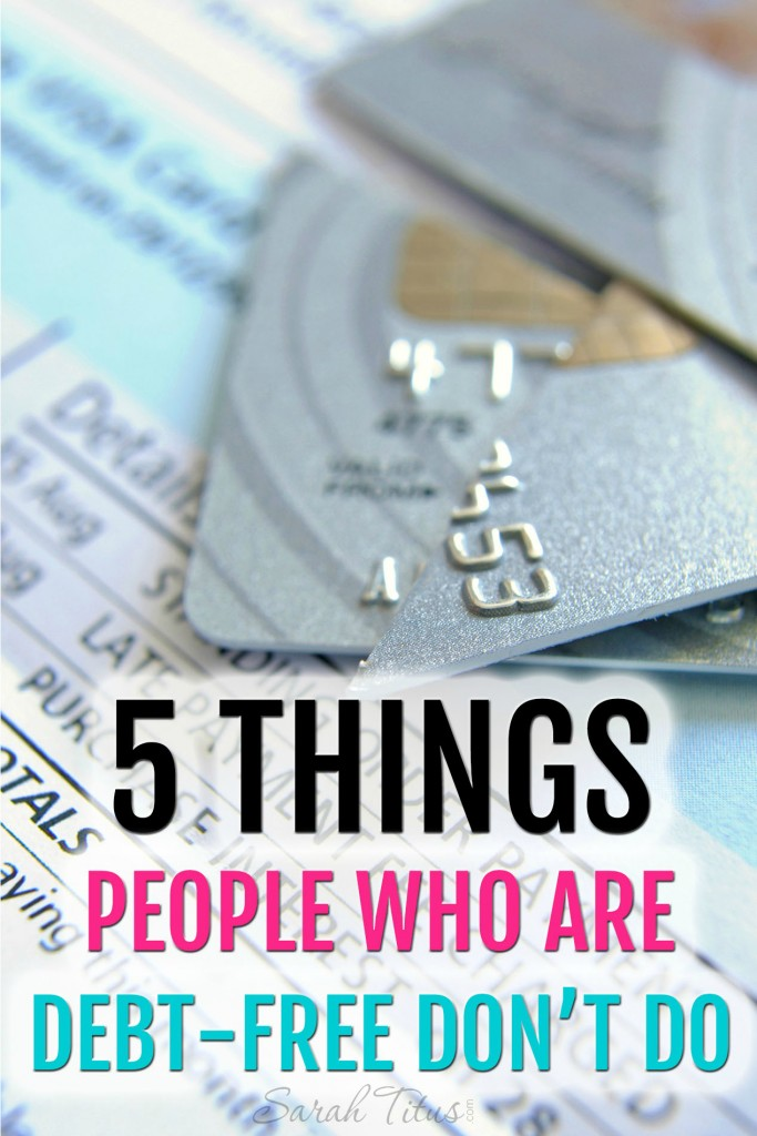 5 Things People Who Are Debt-Free Donu0027t Do - Sarah Titus - medical evaluation