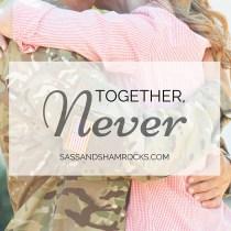 Together, Never