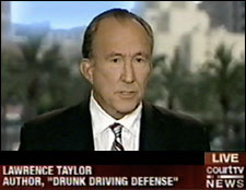 Lawrence Taylor, California DUI Lawyer News